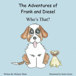 The Adventures of Frank and Diesel: Who's That? Paperback